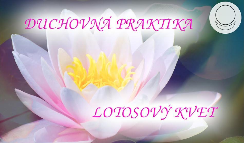 Duchovní praktika Lotosový Květ