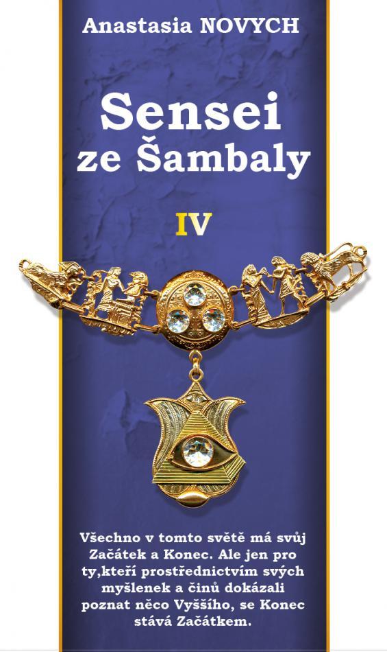 Sensei ze Šambaly. Kniha IV.
